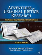 Adventures in Criminal Justice Research 4th edition 9781412963510 1412963516
