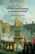 History and Memory in Modern Ireland 0 9780521793667 0521793661