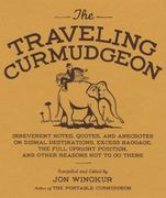 The Traveling Curmudgeon 0 9781570613890 1570613893