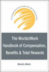 The WorldatWork Handbook of Compensation, Benefits and Total Rewards 1st Edition 9780470085806 0470085800