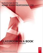 ActionScript 3.0 for Adobe Flash Professional CS5 Classroom in a Book 1st Edition 9780321704474 0321704479
