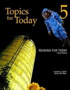 Reading for Today 5: Topics for Today 4th Edition 9781111033040 1111033048