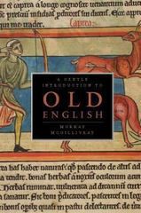 A Gentle Introduction to Old English 1st Edition 9781551118413 1551118416