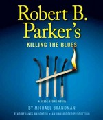 Robert B. Parker's Killing the Blues 0 9780739384893 0739384899