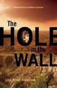 The Hole in the Wall 0 9781571316967 1571316965