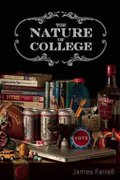 The Nature of College 1st Edition 9781571313225 1571313222