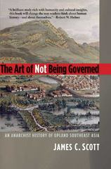 The Art of Not Being Governed 1st Edition 9780300169171 0300169175