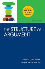 The Structure of Argument with 2009 MLA and 2010 APA Updates 6th edition 9780312692155 0312692153