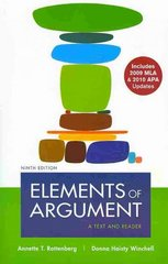 Elements of Argument with 2009 MLA and 2010 APA Updates 9th edition 9780312692148 0312692145
