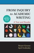 From Inquiry to Academic Writing: A Text and Reader with 2009 MLA and 2010 APA Updates 1st edition 9780312667788 0312667787