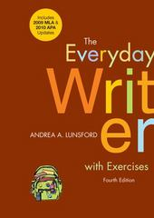 The Everyday Writer with Exercises with 2009 MLA and 2010 APA Updates 4th edition 9780312664909 0312664907
