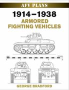 1914-1938 Armored Fighting Vehicles 0 9780811705684 0811705684