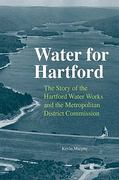 Water for Hartford 1st edition 9780819570802 081957080X