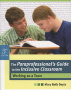 The Paraprofessional's Guide to the Inclusive Classroom 3rd Edition 9781557669247 1557669244