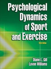 Psychological Dynamics of Sport and Exercise 3rd Edition 9780736062640 0736062645