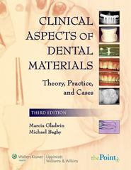 Clinical Aspects of Dental Materials: Theory, Practice, and Cases 3rd edition 9780781764896 0781764890