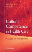 Cultural Competence in Health Care 1st Edition 9780387721705 0387721703