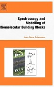 Spectroscopy and Modeling of Biomolecular Building Blocks 0 9780444527080 0444527087
