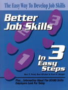 Better Job Skills in 3 Easy Steps 1st edition 9780766815650 076681565X
