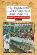 The Eighteenth and Twenty-First Amendments 0 9780894909269 0894909266