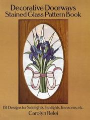 Decorative Doorways Stained Glass Pattern Book 0 9780486264943 0486264947