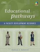 Educational Pathways 1st edition 9781401872588 1401872581