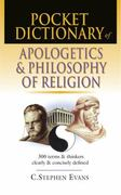 Pocket Dictionary of Apologetics and Philosophy of Religion 1st Edition 9780830814657 0830814655