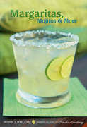 Margaritas, Mojitos and More 0 9780811862097 0811862097