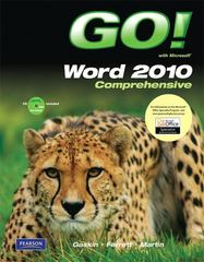 GO! with Microsoft Word 2010, Comprehensive 1st edition 9780135097984 0135097983