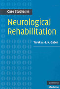 Case Studies in Neurological Rehabilitation 1st edition 9780521697163 0521697166