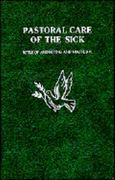 Pastoral Care of the Sick 0 9780899421568 0899421563