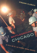 Battleground Chicago 1st Edition 9780226465036 0226465039