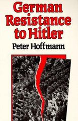 German Resistance to Hitler 1st Edition 9780674350861 0674350863