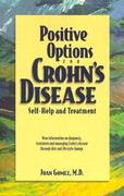 Positive Options for Crohn's Disease 1st edition 9780897932783 0897932781