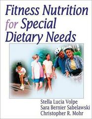 Fitness Nutrition for Special Dietary Needs 1st Edition 9780736048125 073604812X