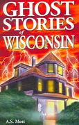 Ghost Stories of Wisconsin 0 9789768200211 9768200219