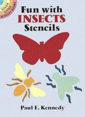 Fun with Insects Stencils 0 9780486274584 0486274586