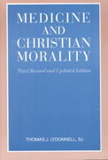 Medicine and Christian Morality 3rd edition 9780818907654 0818907657
