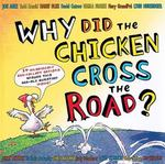 Why Did the Chicken Cross the Road? 1st edition 9780803730946 0803730942