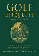 Golf Etiquette 2nd edition 9780312306472 0312306474