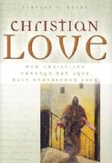 Christian Love 1st Edition 9780878408948 0878408940