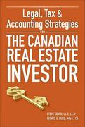 Legal, Tax and Accounting Strategies for the Canadian Real Estate Investor 1st edition 9780470677735 0470677732
