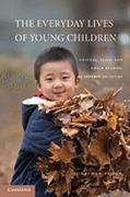 The Everyday Lives of Young Children 1st edition 9780521803847 0521803845