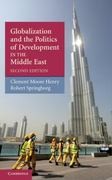Globalization and the Politics of Development in the Middle East 2nd edition 9780521519397 052151939X