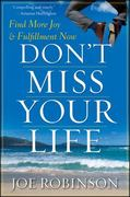 Don't Miss Your Life 1st Edition 9780470470121 0470470127