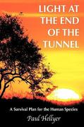 Light at the End of the Tunnel 0 9781449076122 1449076122