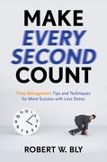 Make Every Second Count 0 9781601631336 1601631332