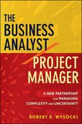 The Business Analyst / Project Manager 1st edition 9780470767443 0470767448