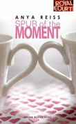 Spur of the Moment 1st Edition 9781840029857 1840029854