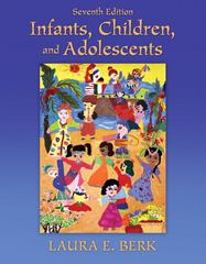 Infants, Children, and Adolescents 7th edition 9780205718160 0205718167